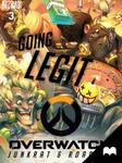Overwatch - Junkrat  Roadhog: Going Legit