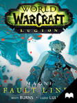 World of Warcraft: Legion - Magni: Fault Lines