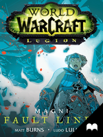 World of Warcraft: Legion - Magni: Fault Lines by MadefireStudios