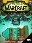 World of Warcraft: Legion - Highmountain: A Mou...