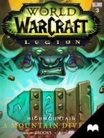 World of Warcraft: Legion - Highmountain: A Mou... by MadefireStudios