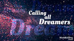 Calling all dreamers by WorldBuilding