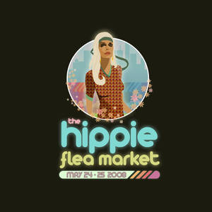 + The Hippie Flea Market +