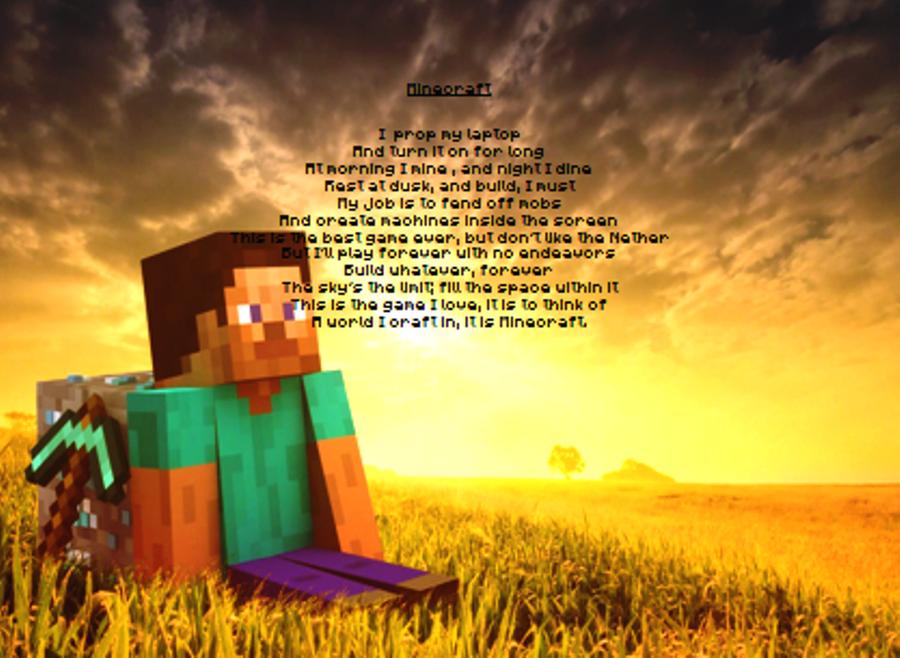 Minecraft Poem by Xenophyliuz-XYZ on DeviantArt