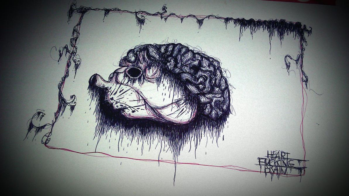 Heart Fucking Brain Pen Drawing by MssMime