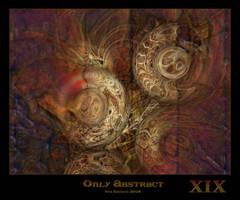 Only Abstract...XIX by Xantipa2-2D3DPhotoM