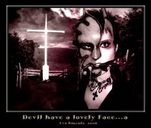 Devil have a lovely Face...a by Xantipa2-2D3DPhotoM