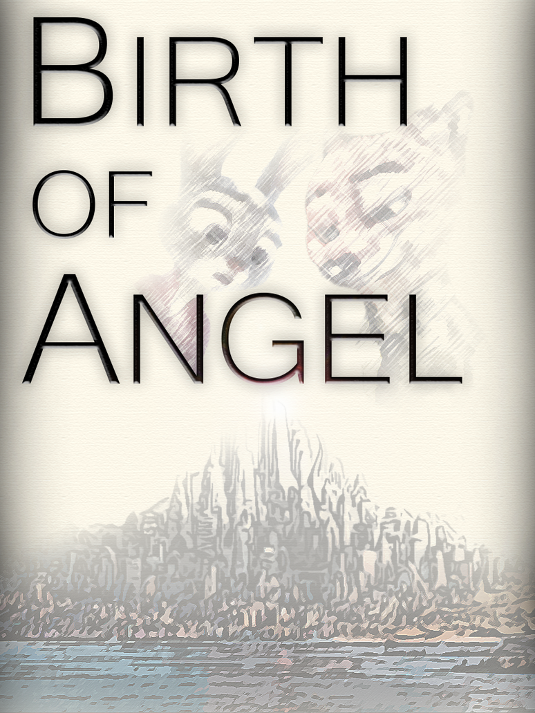 Story: Birth Of Angel