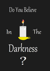 Do You Believe in the Darkness
