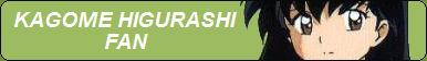 Kagome Higurashi Fan Button