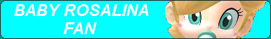 Baby Rosalina Fan Button