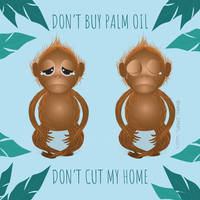 SAY NOT PALM OIL!