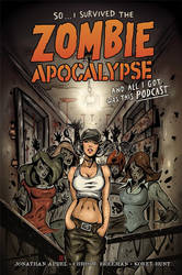 So I Survived the Zombie Apocalypse by MelikeAcar