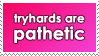 Tryhards by WaywardSoothsayer