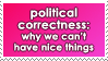Political Correctness by WaywardSoothsayer