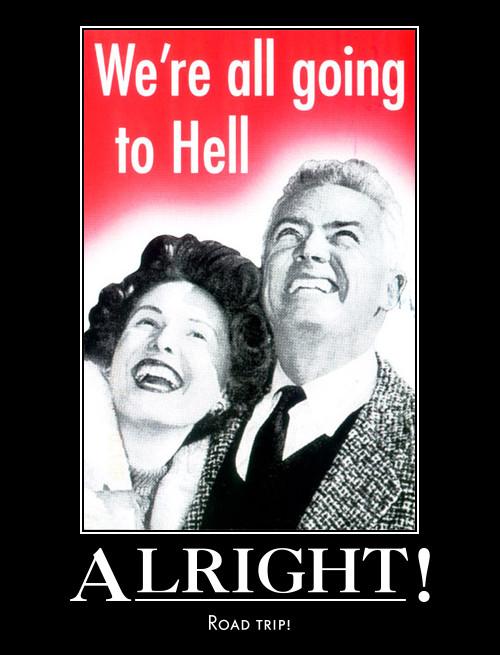 hell demotivational poster by Weirddudeguy