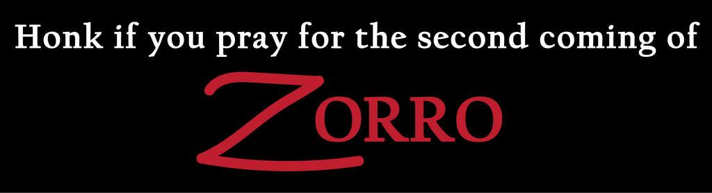 Second Coming of Zorro Bumper Sticker