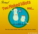 Two naked idiots and... by PitBibiloni