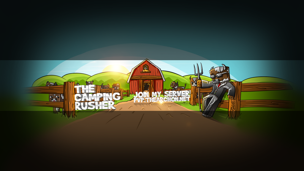 TheCampingRusher- Youtube Banner by FinsGraphics on DeviantArt The Camping Rusher Skin