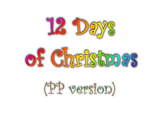 12 Days of Christmas - PP version, video by nayialovecat