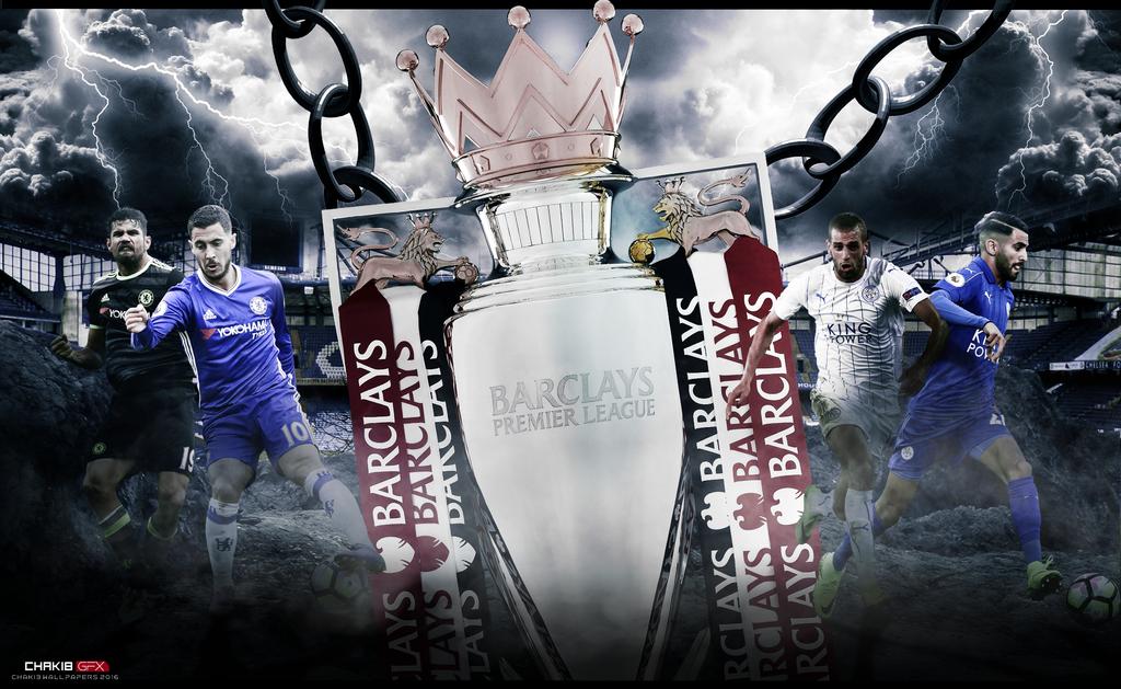Chelsea FC VS Leicter City PL Wallpaper 2016 17 By Chakib Design