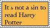 Harry Potter Is Not A Sin by ChaoticDarkAngel