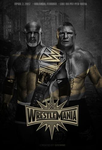 Goldberg (c) vs Brock Lesnar WrestleMania 33 by GFXWWE