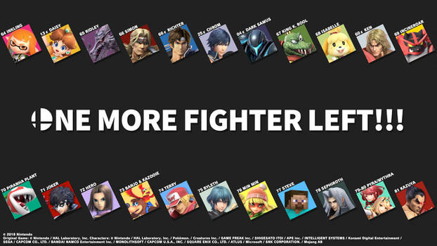 ONE MORE FIGHTER LEFT!!! (Newcomers)