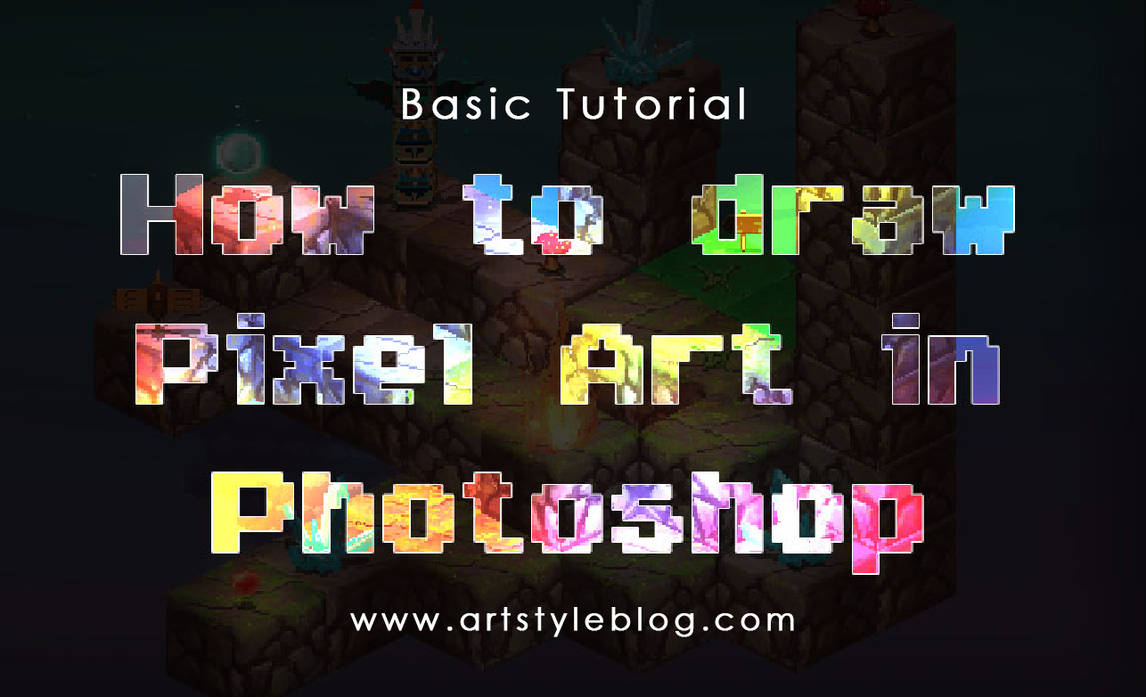 How to draw Pixel Art in Photoshop: Basic Tutorial by