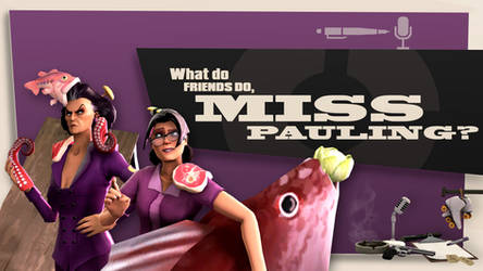 What Do Friends Do, Miss Pauling?