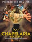 Chapelaria Season 3