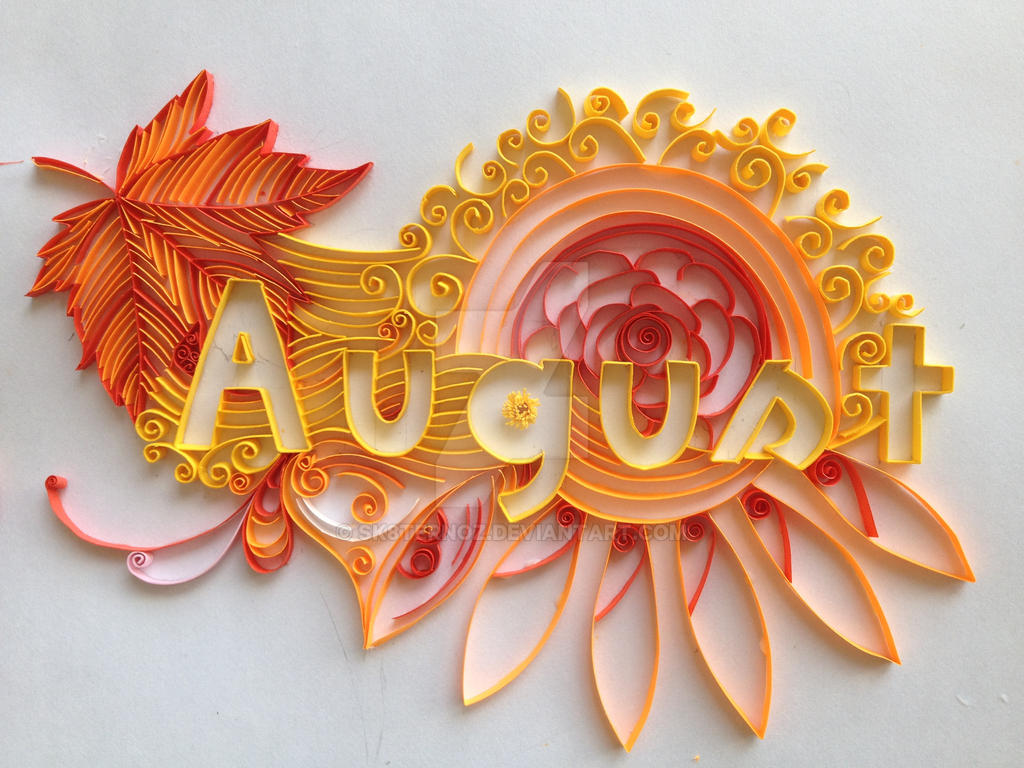 August by sk8ternoz