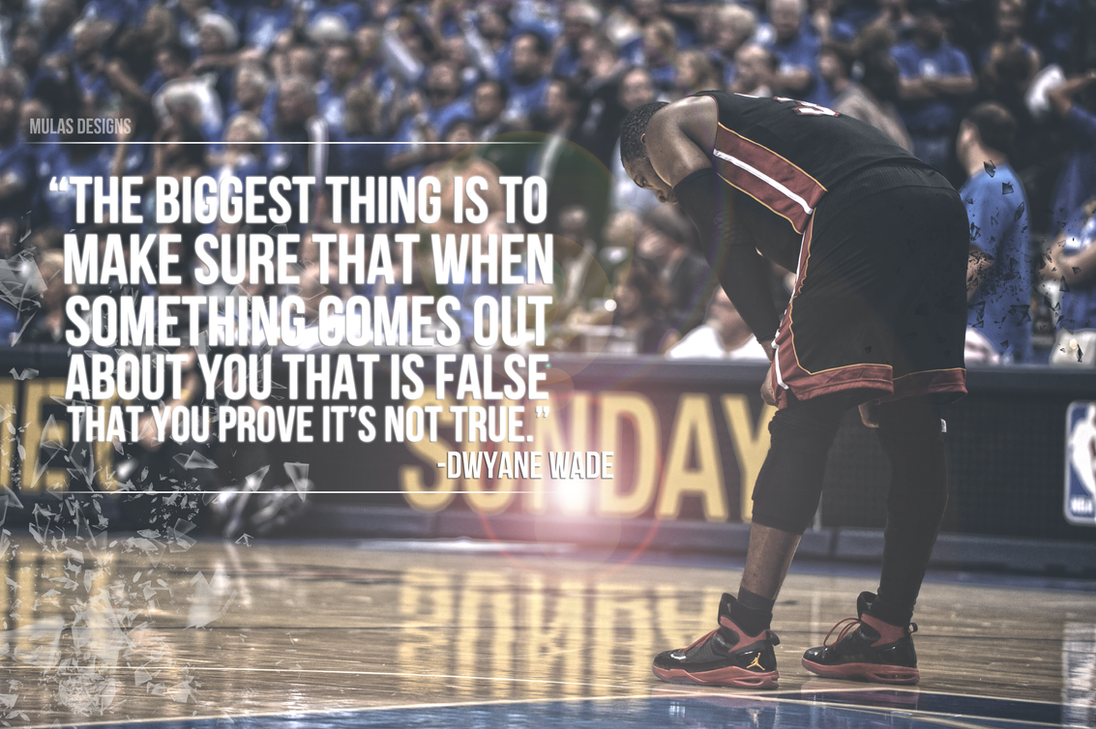 Dwayne wade quote by mulasdesigns on deviantart dwayne wade quote by mulasdesigns voltagebd Gallery