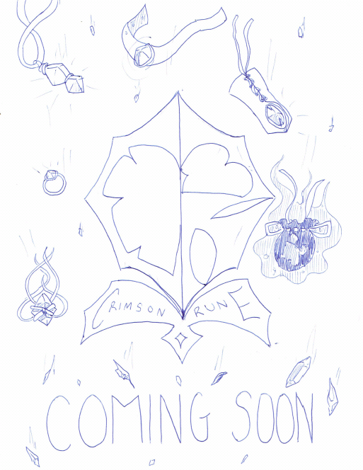 CrimsonRune Coming Soon by MissMurderxXTenTenXx