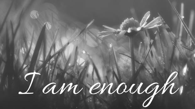 I Am Enough - Daisy