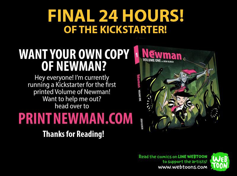Newman Kickstarter: Final 24 Hours! by Josh-Ulrich