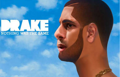 Drake-nothing-was-the-same by AnaMarieSmith