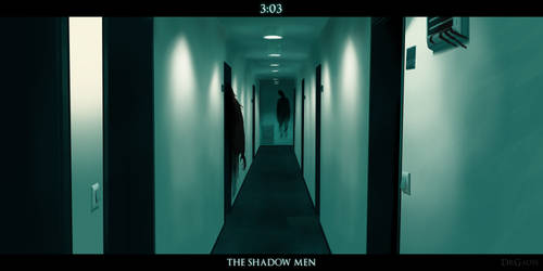 3:03 : The Shadow Men by Dr-Gauss