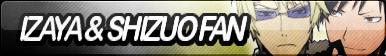 Izaya and Shizuo Fan Button V1.1 (Request)