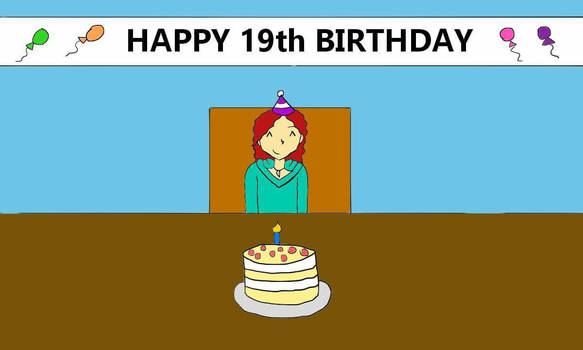 Happy Birthday To Me (1-29-18)