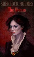 Irene Adler - The Woman by FluorineSpark