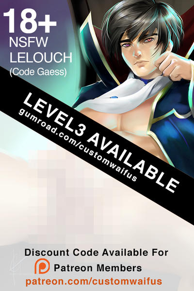 .NSFW Level 3 Lelouch Now Available by customhusbandos