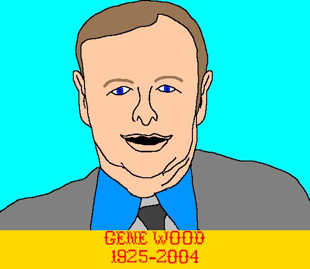 Gene Wood by mrentertainment