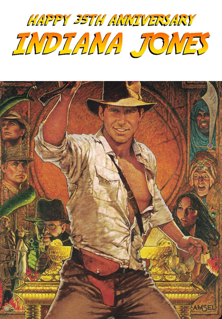 Indiana Jones 35th Anniversary by mrentertainment