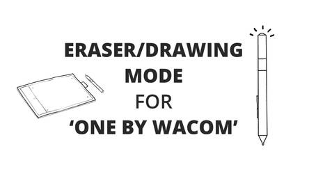 Eraser/Drawing Mode for 'One by Wacom'/CTL-671
