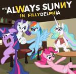 Always Sunny in Fillydelphia
