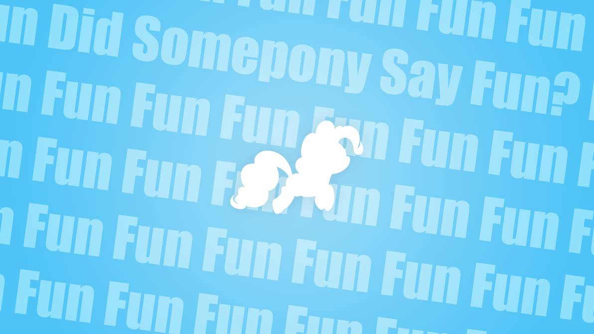 Did Somepony Say Fun? Wallpaper by Dipi11
