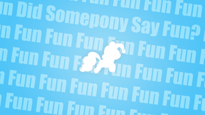 Did Somepony Say Fun? Wallpaper