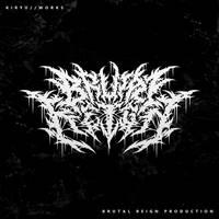 Lable / Brutal Reign Production