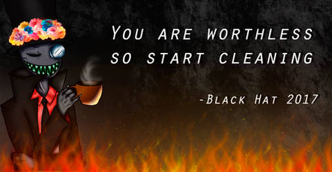 Black Hat quote by AllytheWolffy98